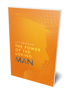 The Power of the Loving Man Book Cover